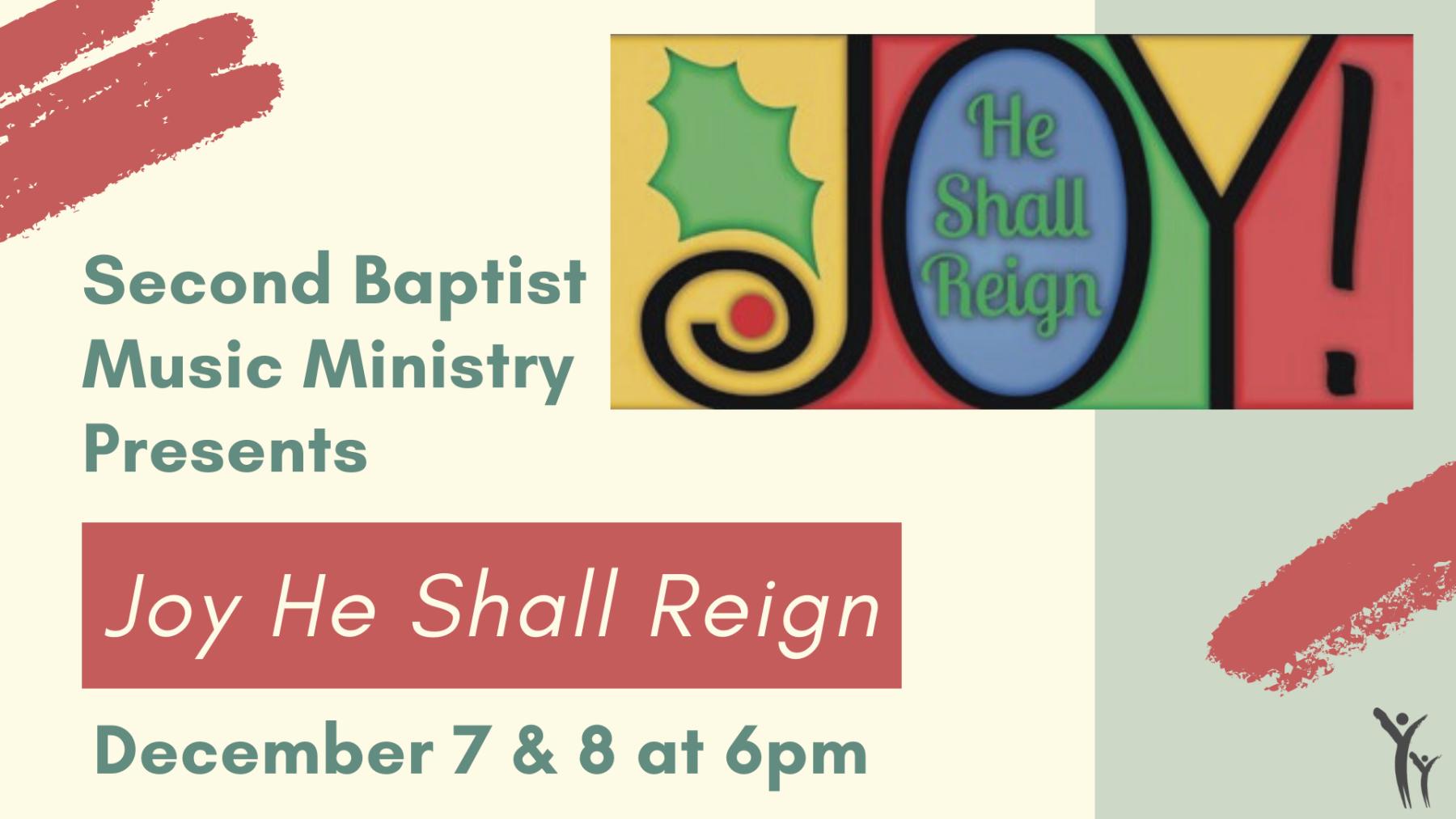 Joy! He Shall Reign Christmas Program